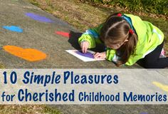 Have you noticed that the most cherished childhood memories can come from the simplest pleasures??