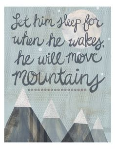 From the time they are just your little one, kids can accomplish amazing feats. Inspire your little one to achieve greatness with this Let Her Sleep Canvas Wall Art from Oopsy Daisy and the words: Let her sleep for when she wakes, she will move mountains. Life Quotes Love, Great Quotes, Quotes To Live By, Inspirational Quotes, Awesome Quotes, Epic Quotes, Life Sayings, Quote Life, The Words