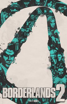 Borderlands 2 poster by billpyle.deviantart.com on @deviantART #borderlands