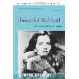 Beautiful Bad Girl: The Vicki Morgan Story (Paperback)By Gordon Basichis