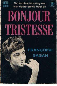 Hello Sadness by Francoise Sagan   Bonjour Tristesse by Françoise Sagan