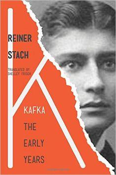 Amazon.com: Kafka: The Early Years (9780691151984): Reiner Stach, Shelley Frisch: Books