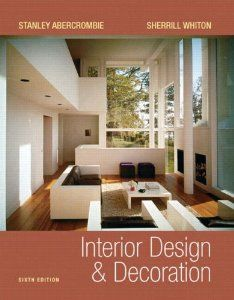 Interior Design and Decoration: Stanley Abercrombie, Sherrill Whiton: 9780131944046: Amazon.com: Books