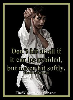 Don't hit at all if it can be avoided, but if you find yourself needing to defend yourself - make it count.