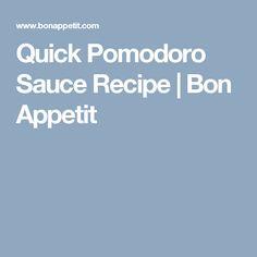 Quick Pomodoro Sauce Recipe | Bon Appetit