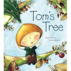 Tom's Tree by Gillian Shields and Gemma Raynor Bedtime Reading, I Love Reading, Tree Life Cycle, Books To Read, My Books, Science Lessons, Science Books, Science Ideas, Teaching Science