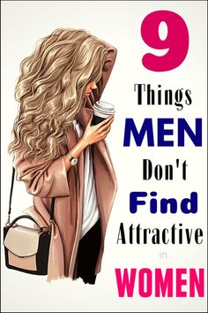 Many people were asked and many answers were given.Based on that here is a list of top 9 things that men don't consider attractive in women: EXTREME HAIRSTYLE – Hair that is voluminous with many  accessories  is something that men are not attracted to – Most man prefer soft and silky natural hair. TOO MUCH MAKEUP – There […] The post Ladies, Here Are 9 Things That Men DON'T Find Attractive in Women appeared first on health and beauty blog.