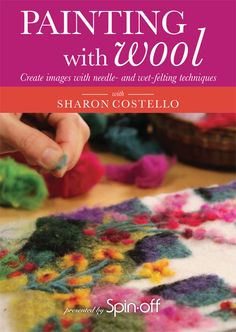 painting with wool - I might need this online class @Diane Haan Lohmeyer Haan Lohmeyer Carson before we start those crowns. Or we could buy the dvd and share it!