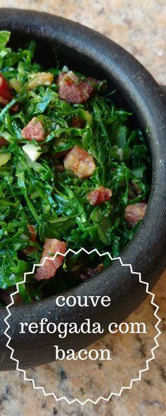 Couve refogada com bacon e alho, muito sabor para acompanhar diversos pratos