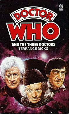 Doctor Who Paperback, Doctor Who and the Three Doctors by Terrance Dicks, Number 64 in the Doctor Who Library, A Target Book, Reprinted 1984.