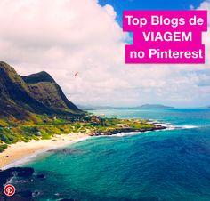 Saiba quais são os Blogs de Viagem mais Pinados do Pinterest!