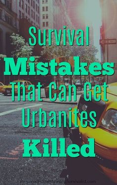Survival mistakes that can get urbanites killed. Without a plan, they are actually decreasing their chances for survival at all, let alone doing well Prepared Homesteading Survivalist Urban Survival, Wilderness Survival, Camping Survival, Outdoor Survival, Survival Prepping, Survival Skills, Survival Hacks, Survival Stuff, Homestead Survival