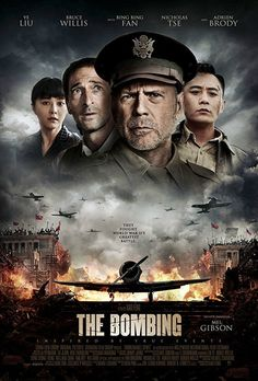 The Bombing (2018) Movie Poster. - The Bombing, the upcoming action adventure movie directed by Xiao Feng based on a script by Ping Chen and starring Bruce Willis, Ye Liu, Bing Bing Fan, Nicholas Tse and  Adrien Brody.