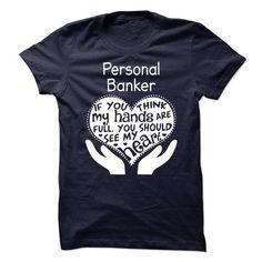 Personal Banker - #harvard sweatshirt #cute t shirts. BEST BUY => https://www.sunfrog.com/LifeStyle/Personal-Banker-63297304-Guys.html?id=60505