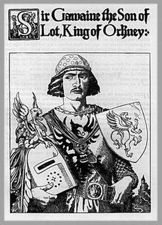 Sir Gawaine the Son of Lot, King of Orkney, by Howard Pyle from The Story of King Arthur and His Knights. Robert Louis Stevenson, Mists Of Avalon, Howard Pyle, Roi Arthur, Green Knight, Legend Of King, British Literature, Romantic Images, Chivalry