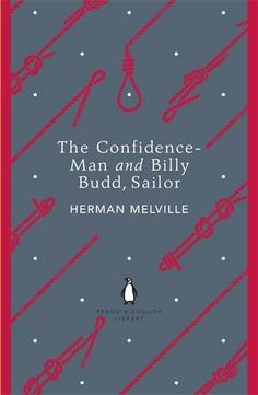 The Confidence-Man and Billy Budd, Sailor (Penguin English Library) by Herman Melville http://www.amazon.co.uk/dp/014119930X/ref=cm_sw_r_pi_dp_Q4gUub045GR1C