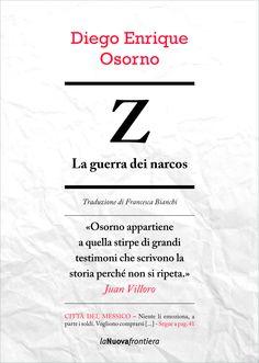 «Osorno appartiene a quella stirpe di grandi testimoni che scrivono la storia perché non si ripeta.» Juan Villoro