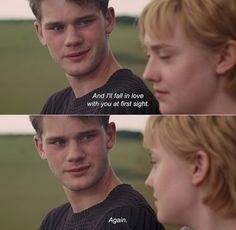 """I'll fall in love with you at first sight. Again.""Now is Good"