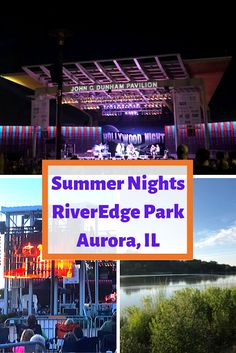 Evening Summer Concert at RiverEdge Park in Aurora, Illinois: Perfect End to a Summer Day Hollywood Night, Dionne Warwick, Paramount Theater, Bernadette Peters, Genoa, Park, Summer Nights, Small Towns, Illinois