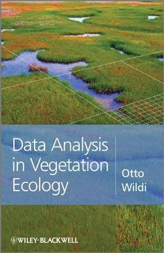 Data Analysis in Vegetation Ecology by Otto Wildi. $49.28. 234 pages. Publisher: Wiley; 1 edition (September 19, 2011). Author: Otto Wildi