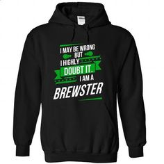 BREWSTER-the-awesome - #pullover hoodie #sweaters for fall. SIMILAR ITEMS => https://www.sunfrog.com/LifeStyle/BREWSTER-the-awesome-Black-75209738-Hoodie.html?68278