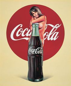 Mel Ramos spent years creating pop art and brought sexual fantasies to post-war America. Vintage Pin up girls ads, pin-ups. Coca Cola Vintage, Coca Cola Ad, Coke Ad, Robert Rauschenberg, Museum Ludwig Köln, Etiquette Vintage, Art Beat, Jasper Johns, Poster S