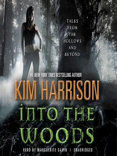 New eBook: Into the Woods: Tales from the Hollows and Beyond by Kim Harrison