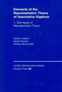 Elements of the representation theory of associative algebras / Ibrahim Assem, Daniel Simson, Andrzej Skowroânski. (2006-). Máis información: http://www.cambridge.org/us/knowledge/isbn/item1155215/?site_locale=en_US