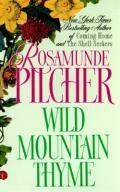 Wild Mountain Thyme by Rosamunde Pilcher