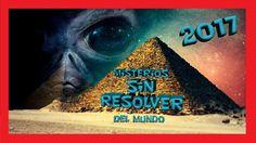 🌎📹▶ MISTERIOS DEL MUNDO REALES Y ENIGMAS SIN RESOLVER 2017 Nº 1✅👽