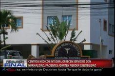 El Ministerio Público deja sin efecto el cierre de las clínicas Integral SDE