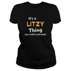 Awesome Tee Its a Litzy thing you wouldnt understand T shirts