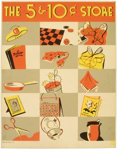The 5 & 10¢ store. Poster for the Works Progress Administration shows various items that can be purchased at a five and ten cent store. Silkscreen print by the NYC Federal Art Project, between 1936 and