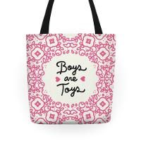 Boys Are Toys Tote
