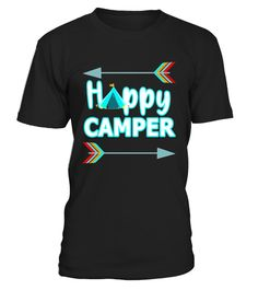 """# Happy Camper T-Shirt Camper Arrows Outdoor Glamper Shirt - Limited Edition .  Special Offer, not available in shops      Comes in a variety of styles and colours      Buy yours now before it is too late!      Secured payment via Visa / Mastercard / Amex / PayPal      How to place an order            Choose the model from the drop-down menu      Click on """"Buy it now""""      Choose the size and the quantity      Add your delivery address and bank details      And that's it!      Tags: Funny…"""