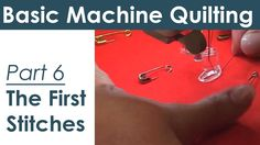 Machine Quilting: The First Stitches