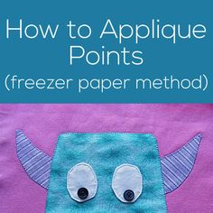 How to applique POINTS using the freezer paper method at. to-applique-outside-points. Free Applique Patterns, Baby Applique, Raw Edge Applique, Applique Tutorial, Sewing Appliques, Machine Applique, Applique Quilts, Embroidery Applique, Cross Stitch Embroidery