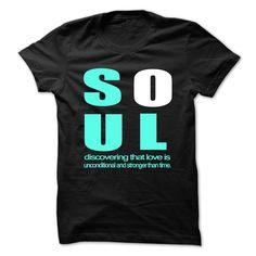 Soul T Shirt, Hoodie, Sweatshirt