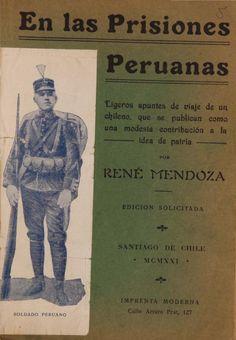 Un poco conocido relato de espionaje. Peru History, Past, Baseball Cards, Books, Lima, War Of The Pacific, Santiago, Past Tense, Libros