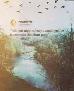This Is Why I Love Pewds. Haha.