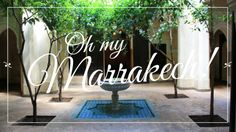 Bloggers Best Posts about Marrakech Morocco