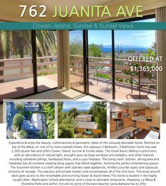JUST LISTED! Experience & enjoy the beauty, craftsmanship & panoramic views of this uniquely desirable Mesa home. 762 Juanita Ave Offered at $1,365,000 www.762Juanita.com For Private Showings Please Call Jon at 805-689-0532 or Natalya at 805-729-4958 #JonMahoney #SantaBarbara #RealEstate