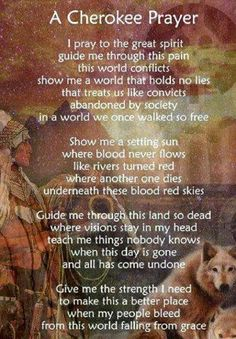 A Cherokee Prayer