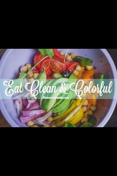 I eat clean, healthy, organic, colorful foods to fuel my body, follow God's laws of health, and continually educate myself about health.