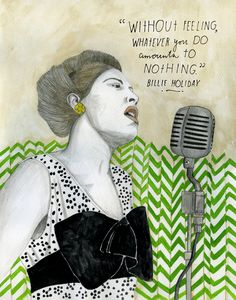 One of the most innovative and influential vocalists in modern history Billie Holiday(April 7, 1915 – July 17, 1959), http://thereconstructionists.org/