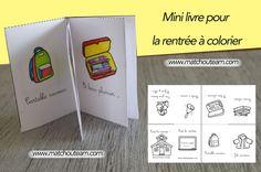www.matchouteam.com C'est la rentrée! Imprime ton mini livre à colorier