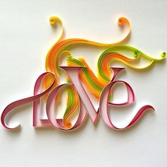 ©Sabeena Karnik- Quilled LOVE typhography (Searched by ChauKhang) Arte Quilling, Quilling Letters, Quilling Craft, Quilling Designs, Apple Wallpaper, Love Wallpaper, Origami, Calligraphy Print, Lettering Art