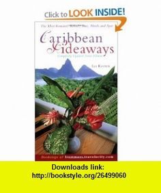 Frommers Caribbean Hideaways (0785555073081) Ian Keown , ISBN-10: 0764564692  , ISBN-13: 978-0764564697 ,  , tutorials , pdf , ebook , torrent , downloads , rapidshare , filesonic , hotfile , megaupload , fileserve