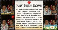 Nós escrevemos uma linda biografia sobre você! Clique aqui para vê-la!