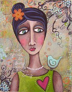 Be not afraid to sing your own song PRINT OF original mixed media bird primitive folk art painting by Lori Ramotar